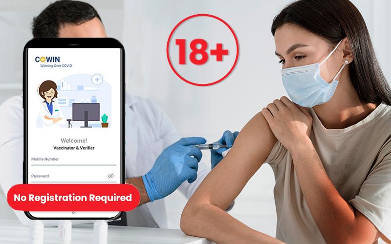 On Site Vaccination: अब 18 साल से अधिक के लोगों को बिना COWIN APP पर रजिस्ट्रेशन के भी लगेगी वैक्सीन